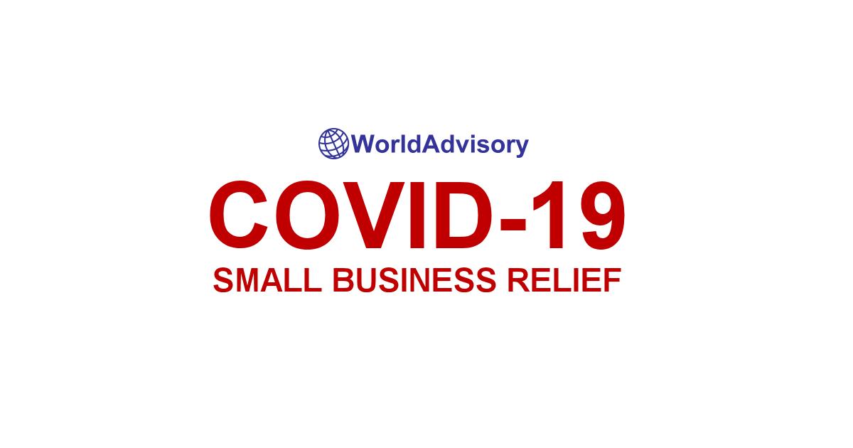 World Advisory – COVID-19 Small Business Relief
